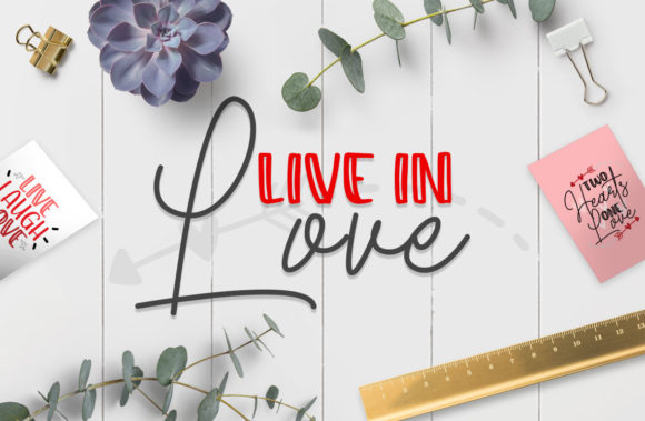 Live in Love Quotes Graphic Crafts By Firefly Designs