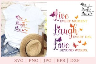 Live Laugh Love Inspirational  Graphic Print Templates By CrazyCutDesigns