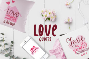 Love Quotes Graphic Crafts By Firefly Designs