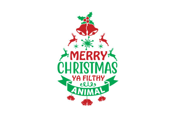 Merry Christmas Ya Filthy Animal Graphic Crafts By Printable Store