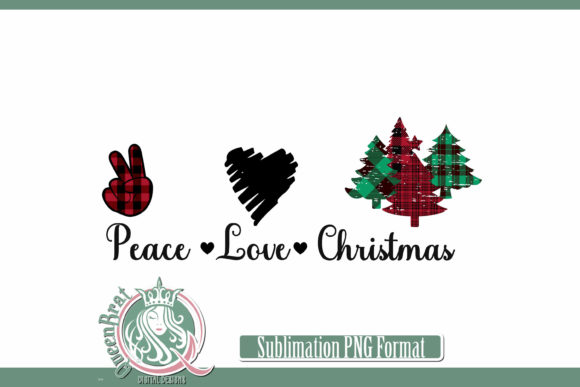 Print on Demand: Sublimation | Peace Love Christmas Graphic Illustrations By QueenBrat Digital Designs