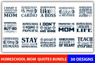 Print on Demand: Homeschool Mom Quotes Designs Bundle Graphic Print Templates By CreativeArt