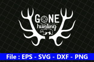 Hunting Design, Gone Hunting Graphic Print Templates By creative_store