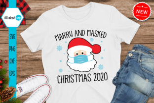 Print on Demand: Merry and Masked Christmas 2020 Svg Graphic Crafts By All About Svg