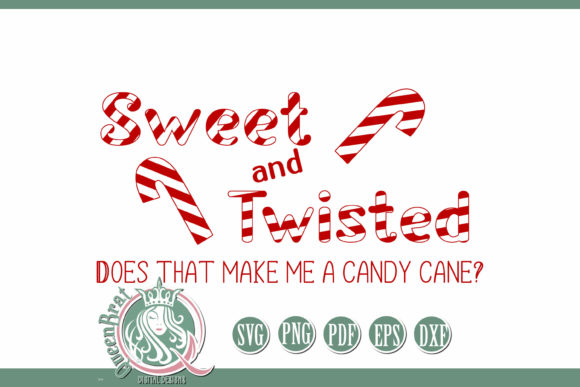 Print on Demand: SVG | Sweet and Twisted Gráfico Crafts Por QueenBrat Digital Designs