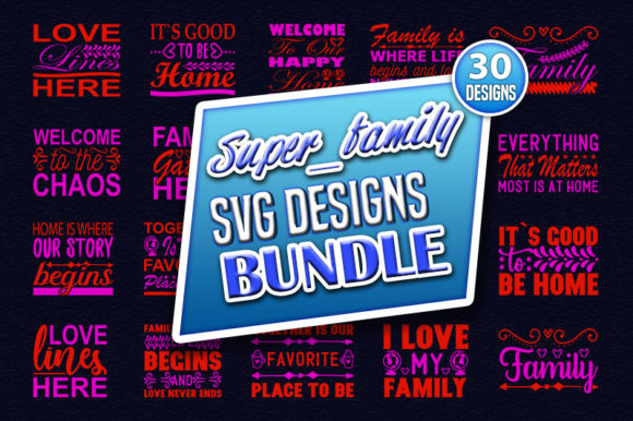 Print on Demand: Super Family Quotes Designs Bundle Graphic Print Templates By CraftStudio