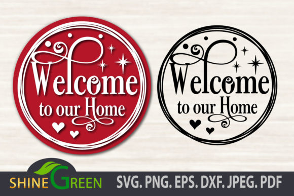 Print on Demand: Christmas Welcome to Our Home Round Sign Graphic Crafts By ShineGreenArt