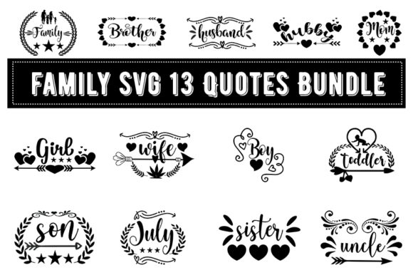 Print on Demand: Family Svg 13 Quotes Bundle Gráfico Plantillas para Impresión Por Design_store