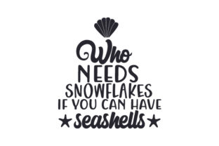 Who Needs Snowflakes if You Can Have Seashells Christmas Craft Cut File By Creative Fabrica Crafts