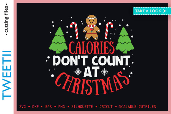 Print on Demand: Calories Don't Count at Christmas Cookie Graphic Crafts By Tweetii