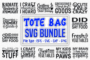 Print on Demand: Tote Bag   Quotes Designs Bundle Graphic Print Templates By svg_hut