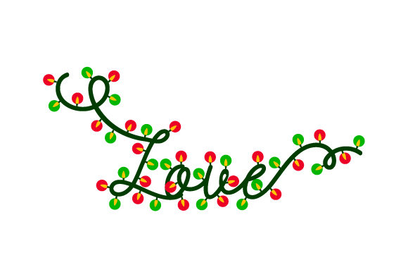 Christmas Lights Love Christmas Craft Cut File By Creative Fabrica Crafts