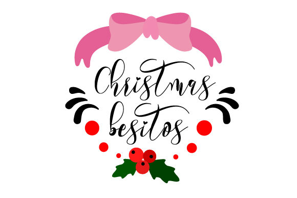 Christmas Besitos Christmas Craft Cut File By Creative Fabrica Crafts