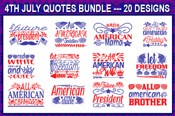 Print on Demand: 4th of July Quotes Svg Design Bundle Graphic Print Templates By store_svg