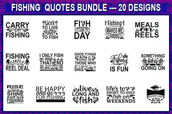 Download Fishing Quotes Svg Design Bundle Graphic By Store Svg Creative Fabrica