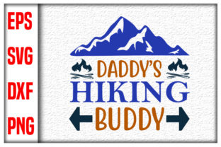 Print on Demand: Daddy's Hiking Buddy Graphic Print Templates By MR_Graphics