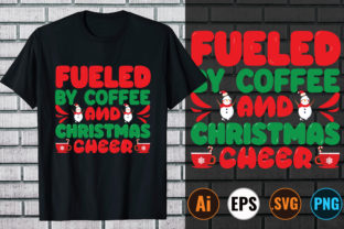 Fueled by Coffee and Christmas Cheer Graphic Print Templates By Design Store