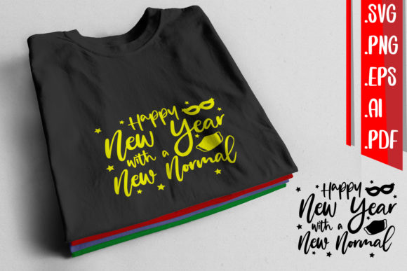 Happy New Year New Normal Graphic Crafts By assalwaassalwa