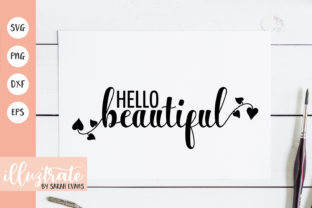 Print on Demand: Hello Beautiful SVG Cut File Valentines Graphic Crafts By illuztrate
