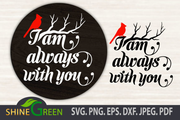 Print on Demand: I Am Always with You Cardinal Christmas Graphic Crafts By ShineGreenArt