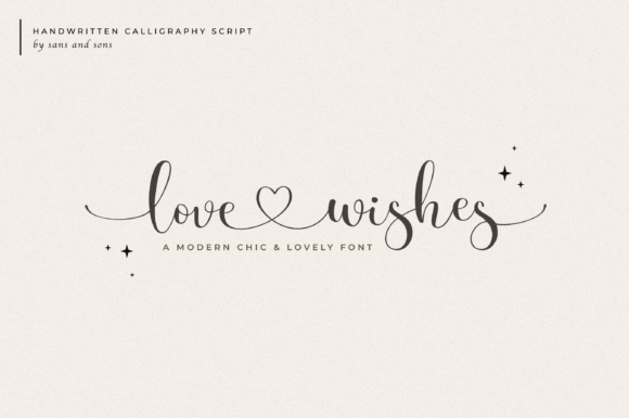 Print on Demand: Love Wishes Script & Handwritten Font By SansAndSons
