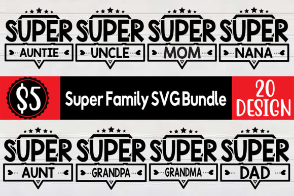 Super Family SVG Bundle  By Craft Store