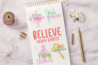 Believe - Fairy Quotes Graphic Crafts By Firefly Designs