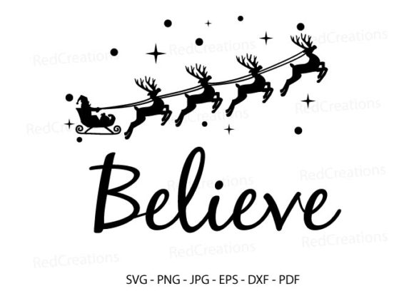 Believe in Christmas Svg, Santa, Winter Graphic Crafts By RedCreations