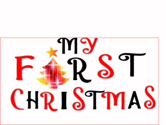 Christmas Quote,My First  Christmas Png Graphic Graphic Templates By AlaBala