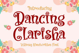 Print on Demand: Dancing Clarisha Display Font By Dreamink (7ntypes)