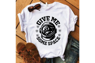 Give Me Some Space Graphic Crafts By craftstore