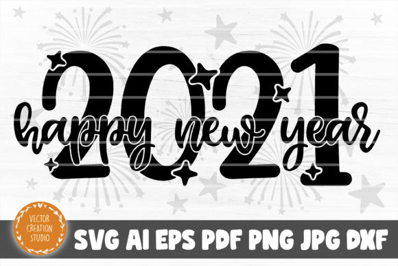 Print on Demand: Happy New Year 2021 SVG Cut File Graphic Crafts By VectorCreationStudio