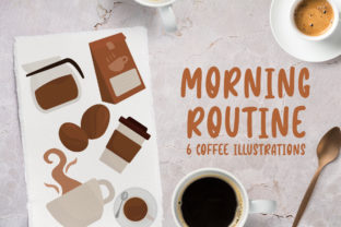 Morning Routine, Coffee Illustrations Graphic Crafts By Firefly Designs