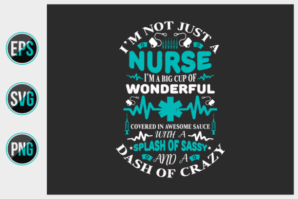 Print on Demand: Nurse Typographic Quote Design Vector Gráfico Plantillas para Impresión Por ajgortee
