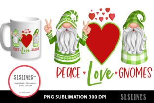 Peace Love Gnomes PNG Sublimation Graphic Illustrations By SLS Lines