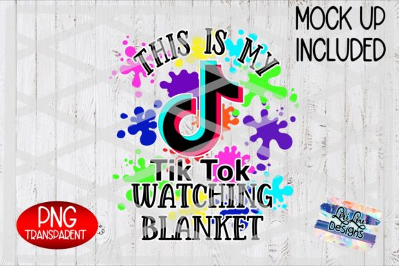 Print on Demand: This is My TikTok Watching Blanket PNG Graphic Illustrations By Lori Lou Designs