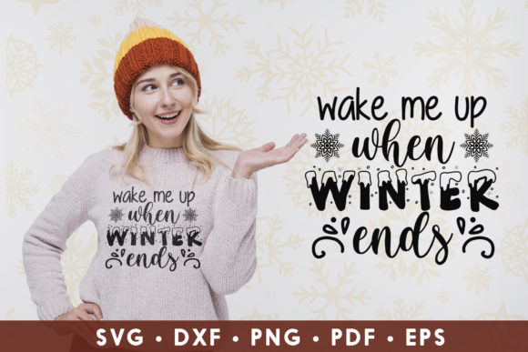 Winter Quotes Wake Me Up when Winer Ends Graphic Crafts By CraftlabSVG
