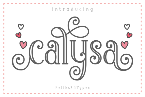 Print on Demand: Calysa Display Font By Kelik - 7NTypes