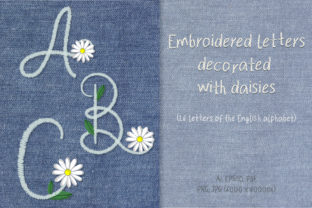 Print on Demand: Embroidered Letters Decorated with Daisies Graphic Patterns By Светлана Зиновьева