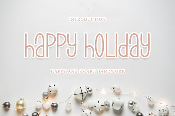 Print on Demand: Happy Holiday Script & Handwritten Font By mizanstudio