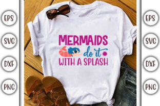 Print on Demand: Mermaid Quotes Design, Mermaids Do It Graphic Print Templates By GraphicsBooth