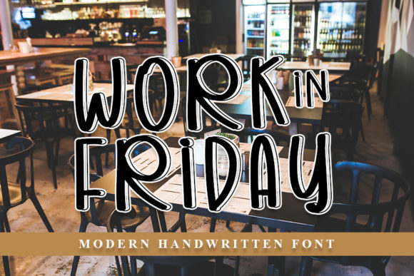 Print on Demand: Work in Friday Script & Handwritten Font By NYA Letter