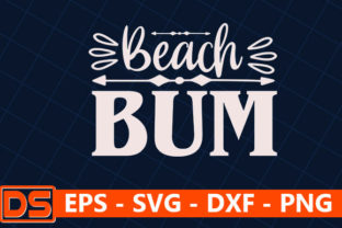 Print on Demand: Beach Svg Design,Beach Bum Graphic Print Templates By Star_Graphics