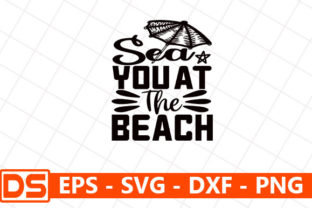 Print on Demand: Beach Svg Design,Sea You at the Beach Graphic Print Templates By Star_Graphics