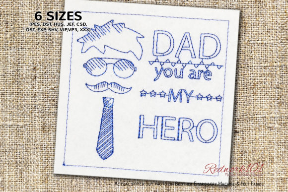 Dad You Are My Hero Redwork Design Father's Day Embroidery Design By Redwork101