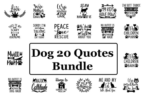 Print on Demand: Dog 20 Quotes Bundle Graphic Print Templates By SVG_Huge