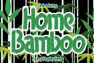 Print on Demand: Home Bamboo Display Font By Eddygoodboy