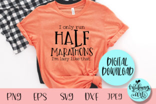 I Only Run Half Marathons Svg Graphic Objects By MidmagArt