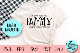 If You Met My Family You'd Understand Sv Graphic Objects By MidmagArt