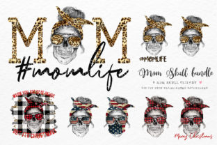 Print on Demand: Mom's Life Skull Bundle Graphic Crafts By Chonnieartwork
